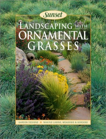 Ornamental grasses southeastern colorado water conservancy district landscaping with ornamental grasses fiona gilsenan sunset publishing corp 2002 workwithnaturefo